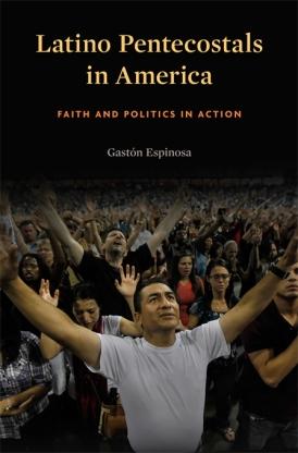 GEspinosa-LatinoPentecostalsAmerica